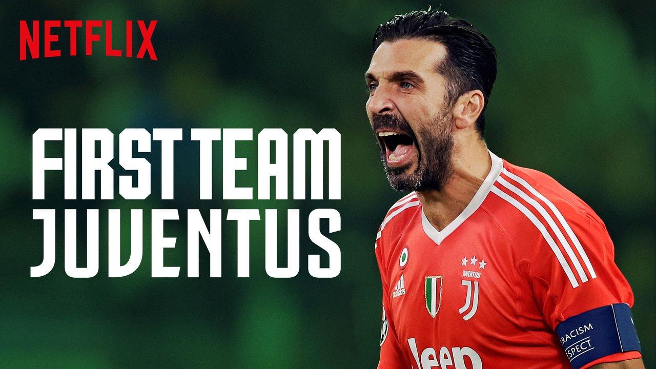 Netflix Futbol Yapımları - First Team Juventus